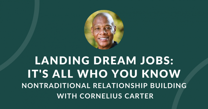 Landing Dream Jobs: It's All Who You Know